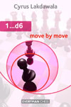 1...d6: Move by Move - a repertoire for Black with 1...d6