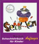 Schachlehrbuch f�r Kinder - Anf�ngerbuch -