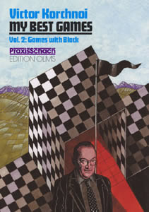 Victor Korchnoi My Best Games Vol. 2