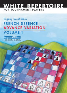 French Defence Advance Variation Vol.1