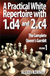 A Practical White Repertoire with 1.d4 and 2.c4