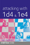 Attacking with 1 d4 and 1 e4