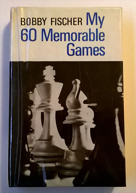 MY 60 MEMORABLE GAMES - FISCHER, BOBBY/ EVANS, LARRY (INT) - NEW PAPERBACK BOOK