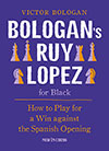 Bologan�s Ruy Lopez for Black