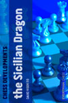 Chess Developments: The Sicilian Dragon (eBook)