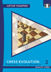Chess Evolution 2 - Beyond the Basics