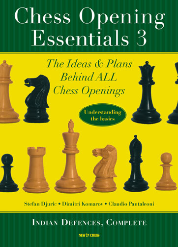 Chess Opening Essentials, Vol. 3 - Indian Defences, Complete