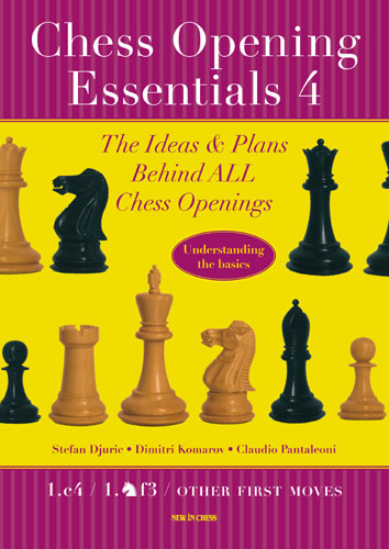 Chess Opening Essentials, Vol. 4 - Other First Moves