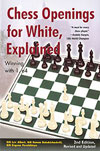 Chess Openings for White, Explained 2nd Edition