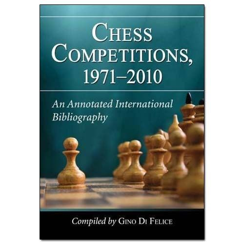 Chess Competitions, 1971—2010