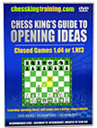 Chess Opening Ideas Volume 3: Closed Games 1.d4 or 1.Nf3