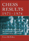 Chess Results 1971 - 1974