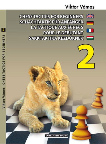 Chess Tactics for Beginners, Volume 2