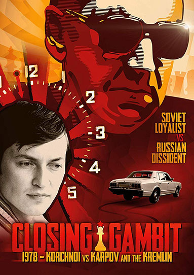 Closing Gambit - 1978 Korchnoi versus Karpov and the Kremlin