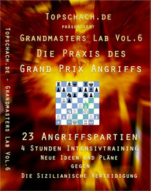 Grandmasters Lab Vol. 6 - The Great Grand Prix Attack