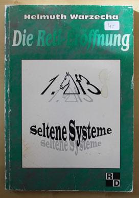 Die Reti - Eröffnung 1.Sf3 Seltene Systeme