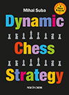 Dynamic Chess Strategy Neuauflage