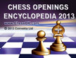 Chess Openings Encyclopedia 2013