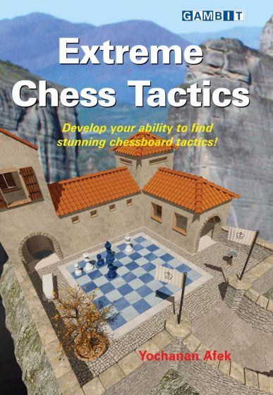 Extreme Chess Tactics