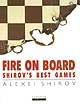 Fire on Board: Shirov's Best Games (eBook)