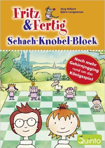Fritz und Fertig - Schach-Rätsel-Block 2