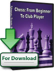 Chess: From Beginner to Club Player [↓]