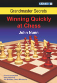 Grandmaster Secrets: Winning Quickly As Chess