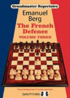 Grandmaster Repertoire 16 - The French Defence Vol. 3