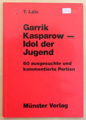 Garrik Kasparov - Idol der Jungend