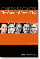 Chess Secrets: The Giants of Power Play: Topalov, Geller,++