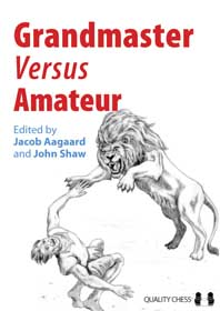 Grandmaster vs Amateur