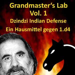 Grandmasters Lab - Volume 1 - Dzindzi Indian Defense