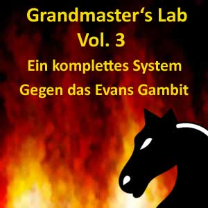 Grandmasters Lab - Volume 3 - A system against the Evans Gambit