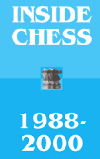 Inside Chess 1988-2000