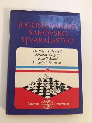 Jugoslovensko Sahovsko Stvaralastvo