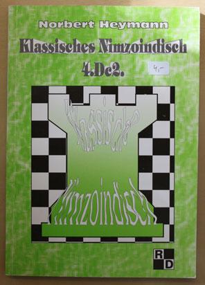 Klassisches Nimzoindisch 4.Dc2