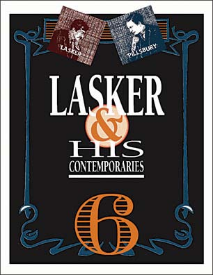 Lasker & His Contemporaries #6