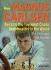 How Magnus Carlsen Became the Youngest Chess Grandmaster