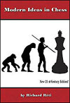 Modern Ideas in Chess 21st Century Edition