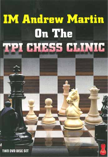 On the TPI Chess Clinic - 2 DVDs