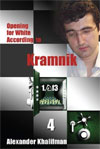 Opening for White According to Kramnik vol. 4