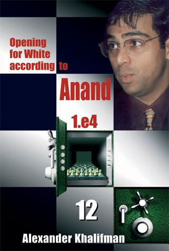 Opening for White according to Anand 1.e4 Vol. 12