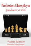 Profession: Chessplayer