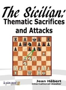 The Sicilian: Thematic Sacrifices and Attacks