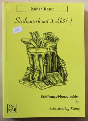 Sizilianisch mit 3.Lb5(+)