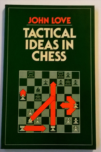 Tactical Ideas in Chess