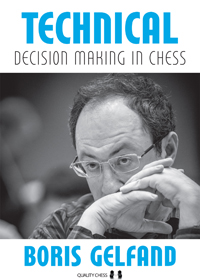 Technical Decision Making in Chess by Boris Gelfand