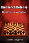 The French Defense - Rubinstein Variation