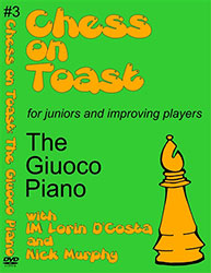 Chess on Toast: #3 The Giuoco Piano