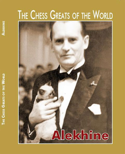 The Chess Greats of the World, Alekhine